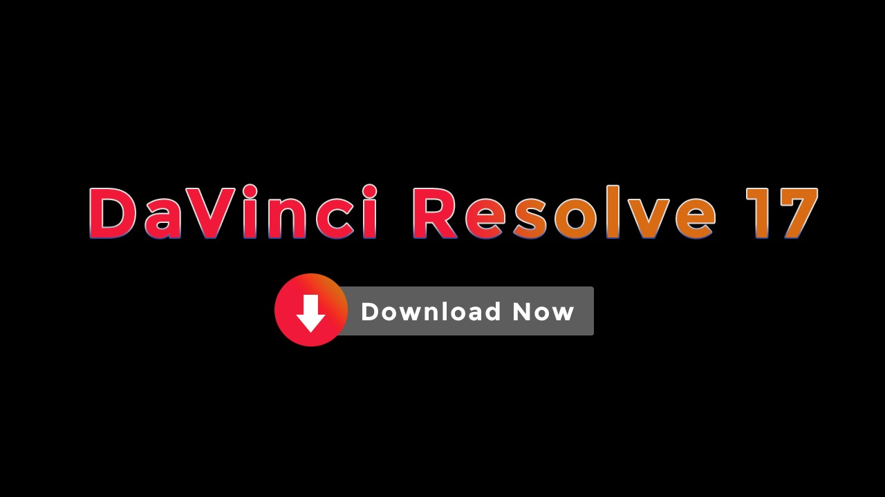 How to Download and Install DaVinci Resolve 17