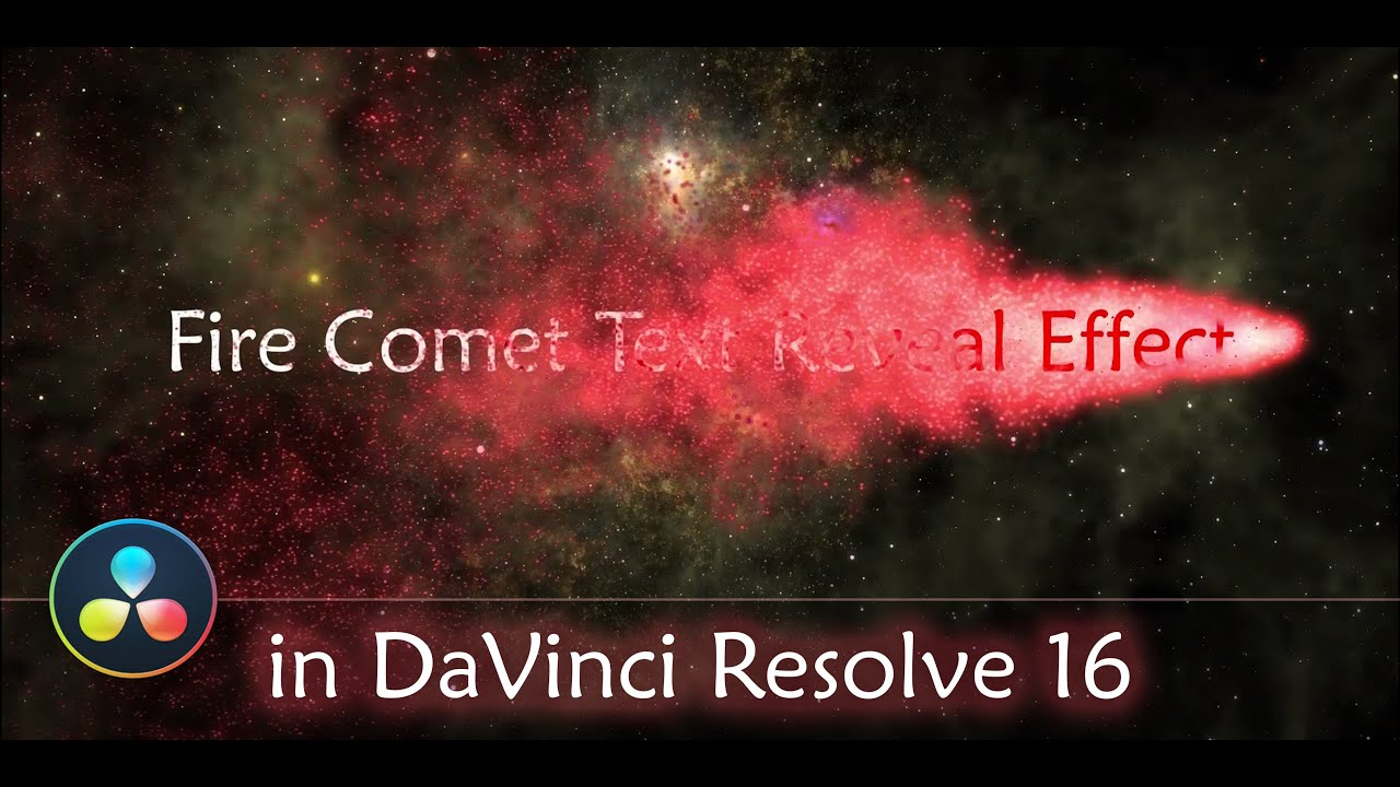 fire comet text reveal effect in davinci resolve